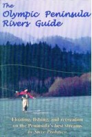 Olympic Peninsula Rivers Guide