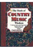 Book of Country Music Wisdom, The