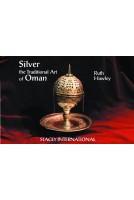 Silver: The Traditional Art of Oman