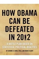How Obama Can Be Defeated in 2012