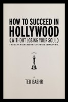 How to Succeed in Hollywood