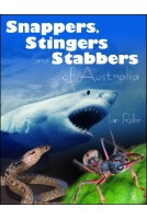 Snappers Stingers & Stabbers of Australia