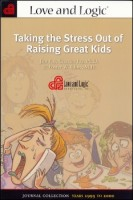 Taking the Stress Out of Raising Great Kids