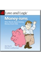 Love and Logic Money-Isms
