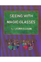 Seeing With Magic Glasses
