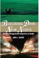 Bluegrass Days, Neon Nights