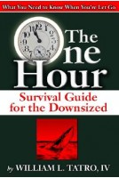 One Hour Survival Guide for the Downsized, The