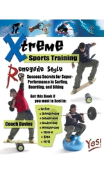 Renegade Training for Xtreme Sports