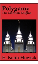 Polygamy: The Mormon Enigma