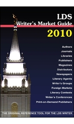 2010 LDS Writers' Market Guide