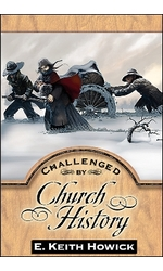 Challenged by Church History