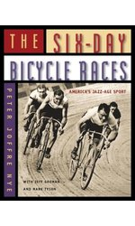 The Six-Day Bicycle Races