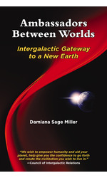 Ambassadors Between Worlds, Intergalactic Gateway to a New Earth