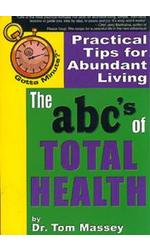 Gotta Minute? The abc's of Total Health