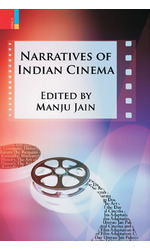 Narratives of Indian Cinema