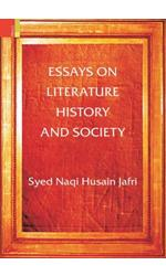 Essays on Literature, History and Society
