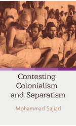 Contesting Colonialsm and Separatism
