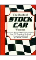 Book of Stock Car Wisdom, The