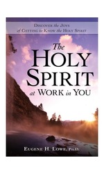 The Holy Spirit at Work in You