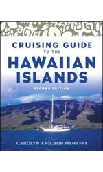 Cruising Guide to the Hawaiian Islands, 2nd Edition