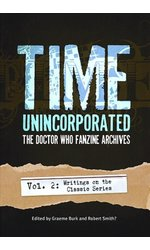 Time, Unincorporated 2: The Doctor Who Fanzine Archives