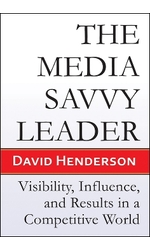 The Media Savvy Leader
