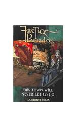 Faction Paradox: This Town Will Never Let Us Go