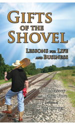 Gifts of the Shovel