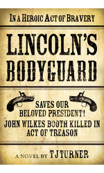 Lincoln's Bodyguard