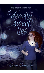 Deadly Sweet Lies