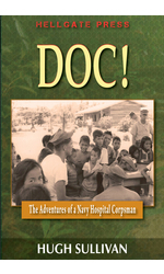 Doc! The Adventures of a Navy Hospital Corpsman