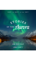 Stories of the Aurora
