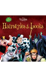 Disney Villains Hairstyles and Looks