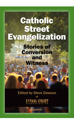 Catholic Street Evangelization