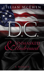 D.C. Unmasked & Undressed