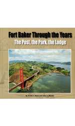Fort Baker Through the Years