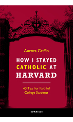 How I Stayed Catholic at Harvard